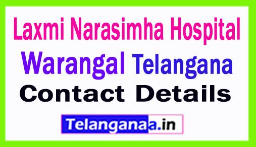 Laxmi Narasimha Warangal Hospital in Telangana