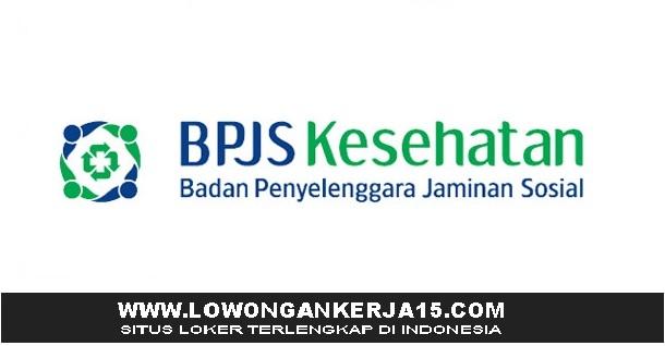Lowongan Kerja Terbaru BPJS Kesehatan Seluruh Indonesia Tingkat D3 S1 Semua Jurusan