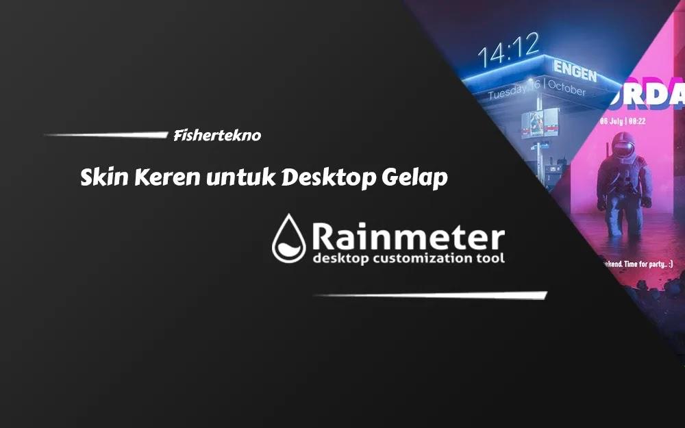 Skin Rainmeter untuk Desktop Tema Gelap