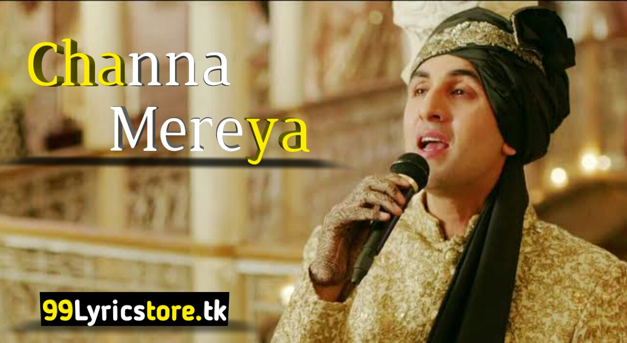 Ranbir Kapoor Song Lyrics, Anushka Sharma Song Lyrics, Aishwarya Rai Song Lyrics, Arijit Singh & Pritam Song Lyrics