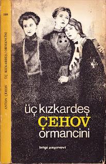 Anton Çehov - Üç Kızkardeş - Ormancini