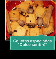 """GALLETAS ESPECIADAS """"DOLCE SENTIRE"""""""