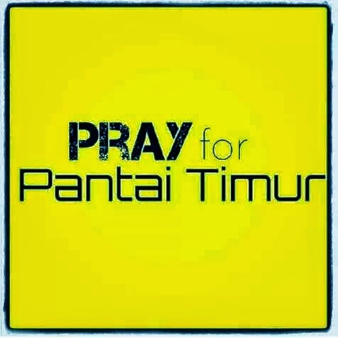 Pray for  Pantai Timur