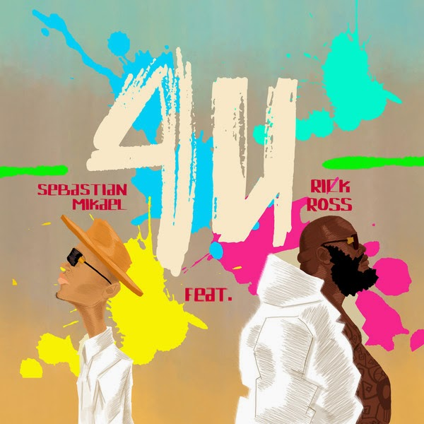 Sebastian Mikael - 4 U (feat. Rick Ross) - Single Cover