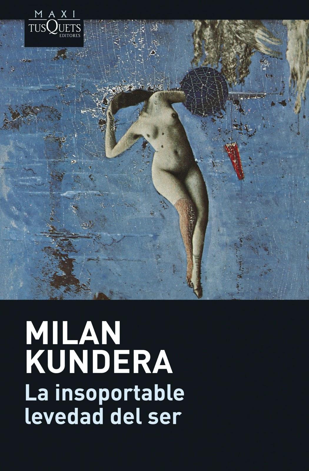 La insoportable levedad del ser – Miln Kundera