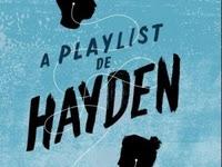 Resenha A Playlist de Hayden - Michelle Falkoff