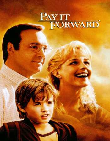 Poster Of Pay It Forward 2000 English 350MB BRRip 480p Free Download Watch Online