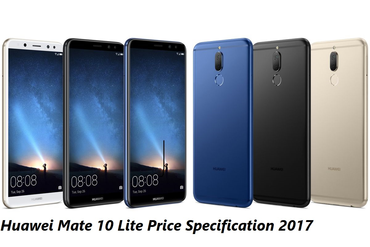 Huawei Mate 10 Lite Price Specification 2017