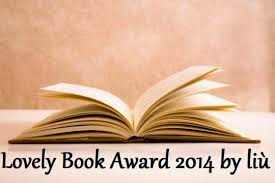 "5° PREMIO - ""Lovely Book Award 2014 by Liù"""