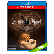 Los Hijos del Diablo (2015) BRRip 720p Audio Dual Latino-Ingles