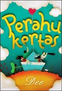 Resensi Novel Perahu Kertas Khairunnisa Fathin S Blog