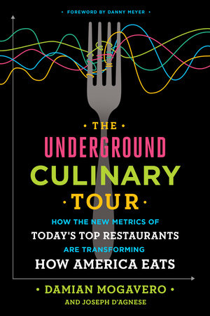 The underground culinary tour book by Damien Mogavero