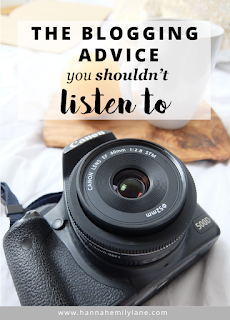Blogging advice that you shouldn't listen to - the worst blogging advice I've listened to, and why you should ignore it | www.hannahemilylane.com