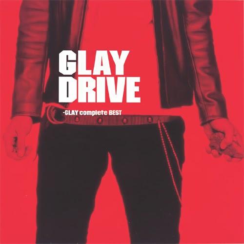 グレイ DRIVE GLAY complete BEST rar, flac, zip, mp3, aac, hires
