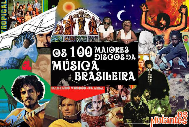 Os 100 Maiores Discos da Música Brasileira (Segundo a Rolling Stone)