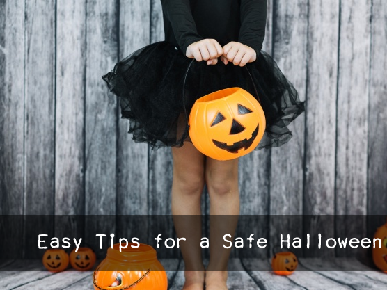 Easy Tips for a Safe Halloween