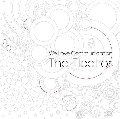 [Album] The Electros – We Love Communication (2015.05.13/MP3/RAR)