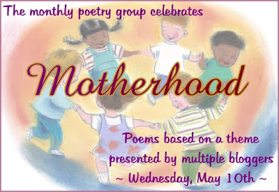 Motherhood, a poem. The monthly poetry group presents poetry based on a theme. This month's theme is motherhood | Presented by www.BakingInATornado.com | #poem #poetry