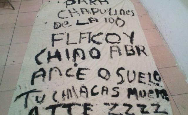 """'Para los chapulines de la 100, Flaco y Chino abrance o suelo, Tu chicas muere ATTE. ZZZZ""""."""