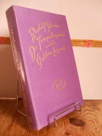 Steiner, Rudolf: Die Tempellegende und die Goldene Legende