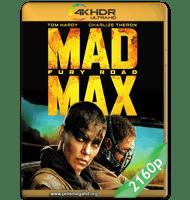 MAD MAX: FURIA EN LA CARRETERA (2015) 4K 2160P HDR MKV ESPAÑOL LATINO