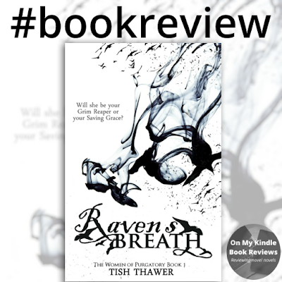 RAVEN'S BREATH by Tish Thawer, Book Review by On My Kindle Book Reviews