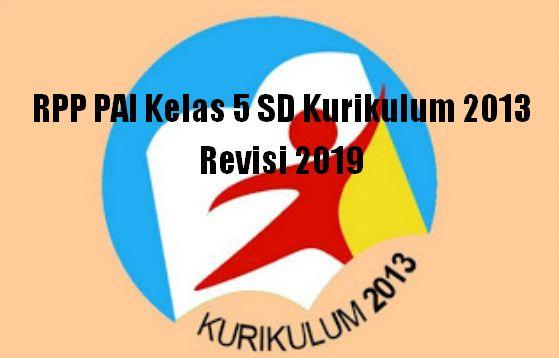 RPP PAI Kelas 5 SD Kurikulum 2013 Revisi 2019