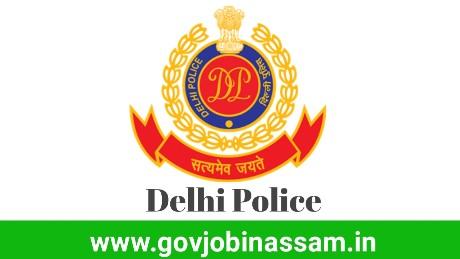 Delhi Police Recruitment 2018, govjobinassam