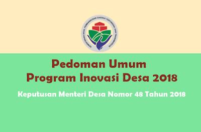 Keputusan Menteri Desa Nomor 48 Tahun 2018 tentang Pedoman Umum Program Inovasi Desa