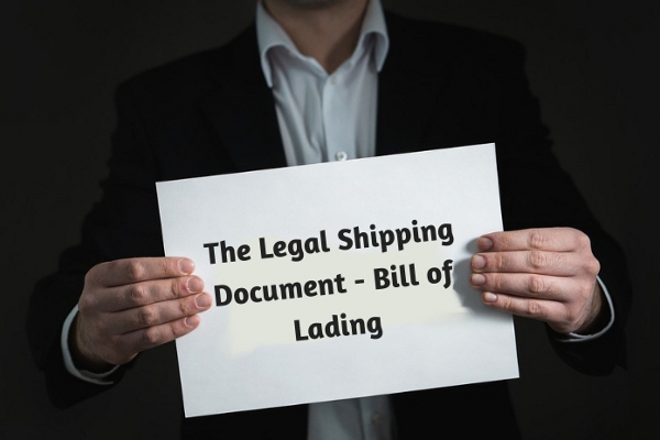 The Legal Shipping Document - Bill of Lading