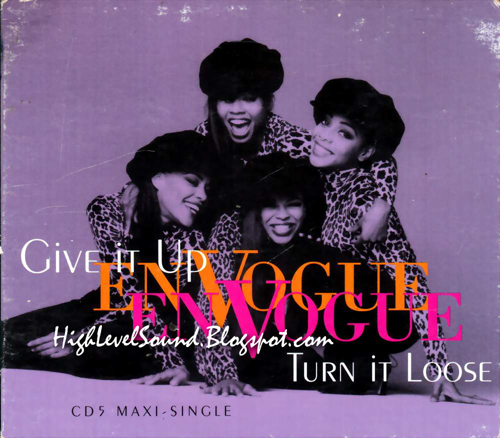 highest level of music: En Vogue - Give It Up-Turn It Loose