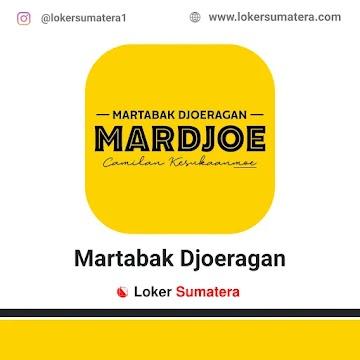 Lowongan Kerja Medan: Martabak Djoeragan Mei 2021