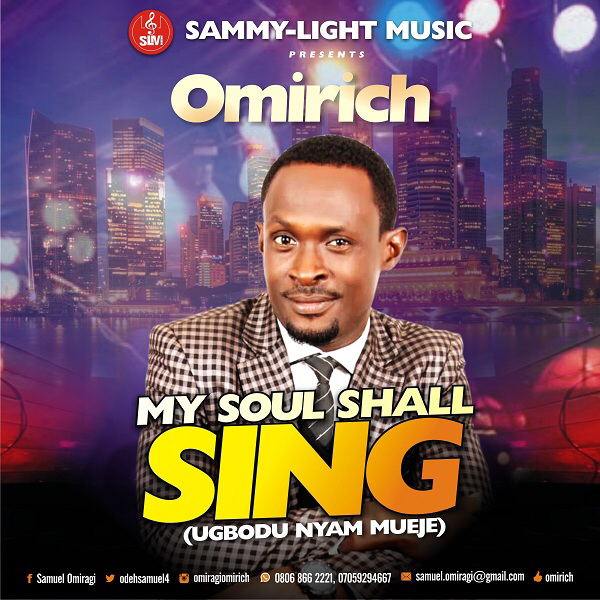 DOWNLOAD MP3: OMIRICH - MY SOUL SHALL SING