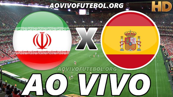 Assistir Irã x Espanha Ao Vivo HD