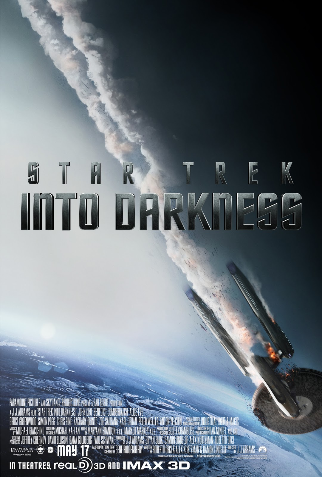The Movie Poster for Stark Trek Into Darkness.  The Starship Enterprise (or one of the same class) is going down in flames.