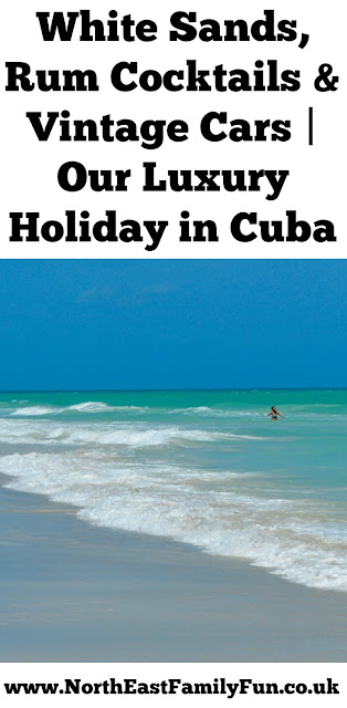 White Sands, Rum Cocktails & Vintage Cars | Our Child-Free Holiday to Cuba