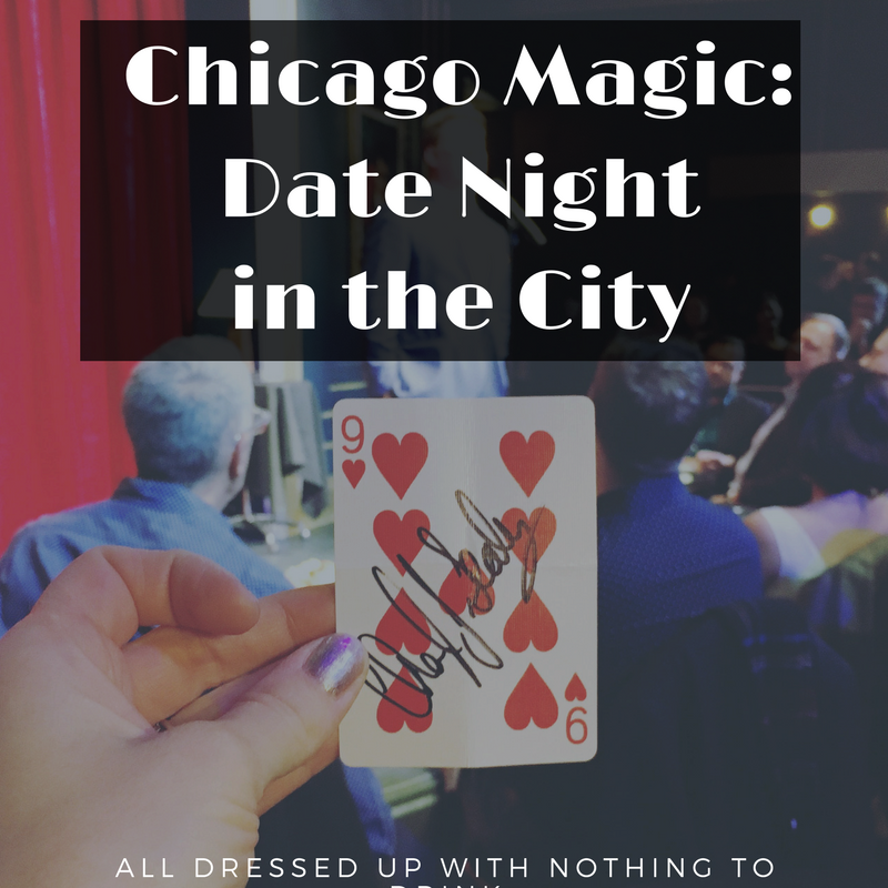 Chicago Magic: Date Night in the City