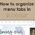 How to create menu tabs in Blogger 2017 - Tips to Organize Blog Posts