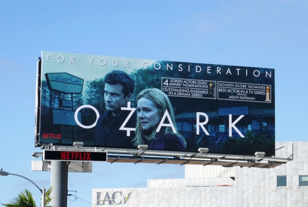 Ozark SAG Awards Golden Globe nominee FYC billboard