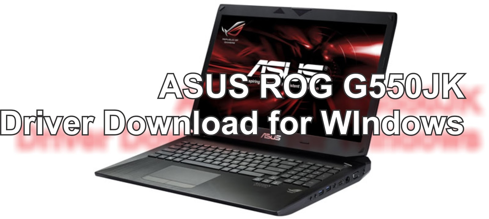 ASUS ROG G550JK REALTEK AUDIO DRIVERS FOR WINDOWS VISTA