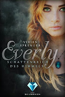https://www.amazon.de/Everly-Schattenreich-Himmels-Vivien-Sprenger-ebook/dp/B01N9MGYLC