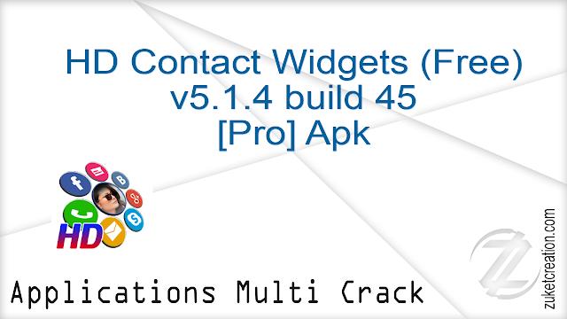 HD Contact Widgets (Free) v5.1.4 build 45 [Pro] Apk   |  11.2 MB