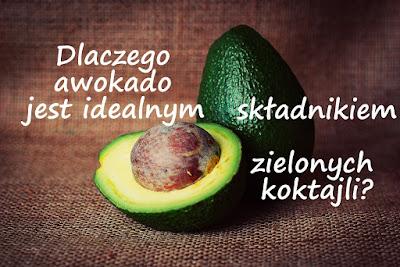 http://zielonekoktajle.blogspot.com/2017/01/dlaczego-awokado-jest-idealnym.html