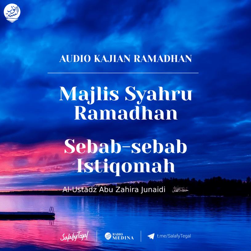 Majlis Syahru Ramadhan dan Sebab-sebab Istiqomah