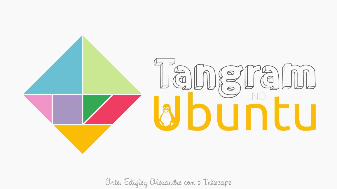 Tangram no Linux Ubuntu