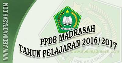 Pedoman Penerimaan Peserta Didik Baru (PPDB) Madrasah Tahun Pelajaran 2016/2017
