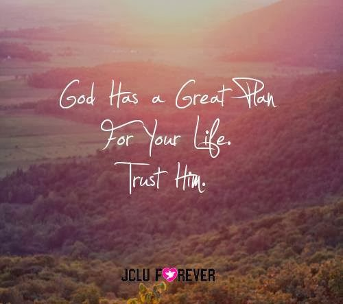 God Has A Great Plan For Your Life Trust Him Quotes