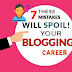 7 Big Blogging Mistakes Every Beginner Blogger Makes - In Hindi