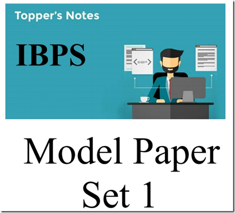 IBPS PO 2017 Preliminary Model Question Paper 1
