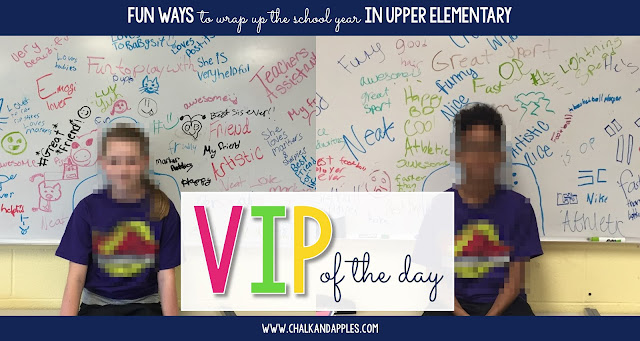 5 fun and easy ways to wrap up the school year in your upper elementary classroom!